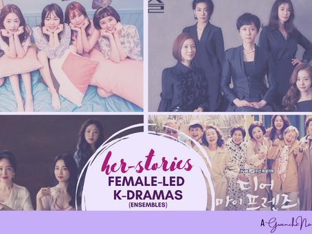 Her-Stories: Female-Led K-Dramas (Ensembles)