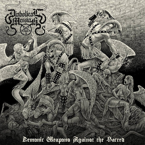 Diabolical Messiah - Demonic Weapons Against the Sacred (CD)