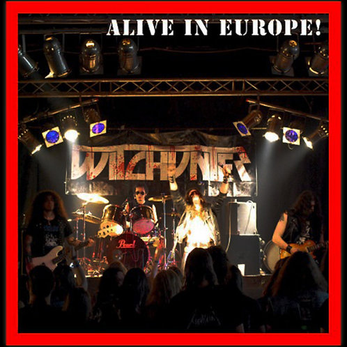 "Witchunter - Alive In Europe (Vinyl 7"")"
