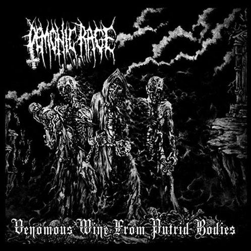 Demonic Rage – Venomous Wine From Putrid Bodies (CD)