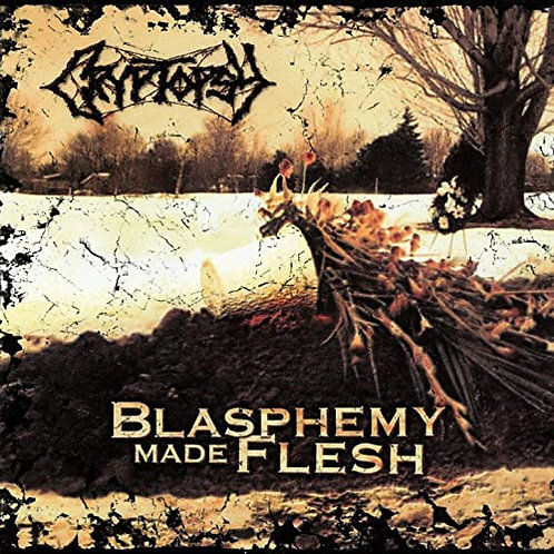 CRYPTOPSY - Blasphemy Made Flesh (CD)
