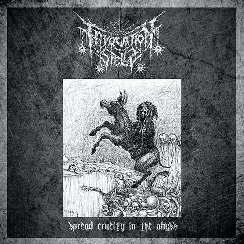 INVOCATION SPELLS - Spread Cruelty In The Abyss (CD)