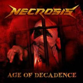 NECROSIS - Age of Decadence (CD)