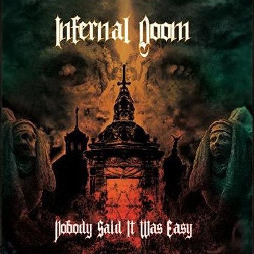 Infernal Doom - Nobody said it was easy (CD)
