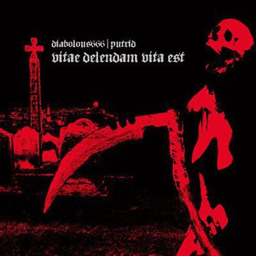 "DIABOLOUS666 / PUTRID - Vitae Delendam Vita Est"" Split (CD)"