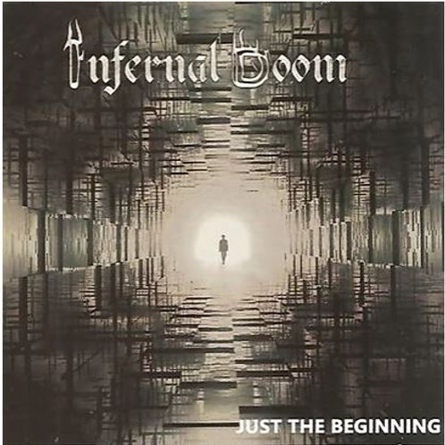 Infernal Doom - Just the beginning (CD)
