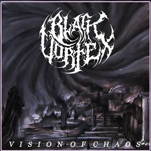 BLACK VORTEX - Vision of chaos (CD)