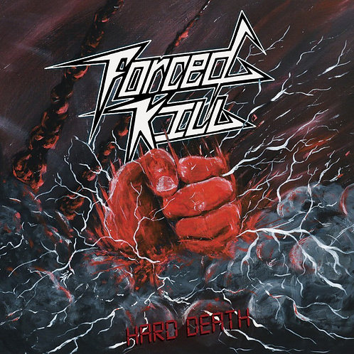 "FORCED KILL - Hard death (Vinyl 7"")"