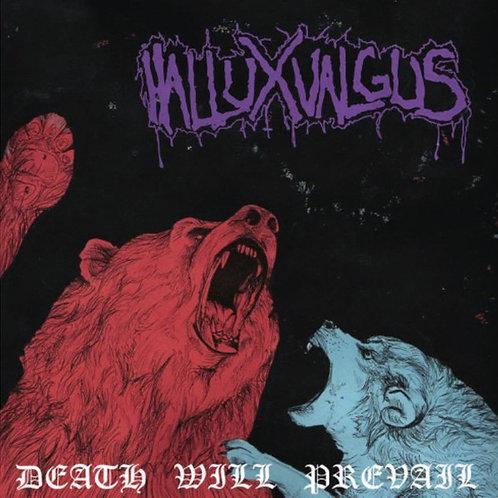 Hallux Valgus - Death Will Prevail (CD)