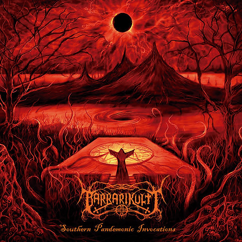 Barbarikultt - Souther pandemonic invocations (CD)