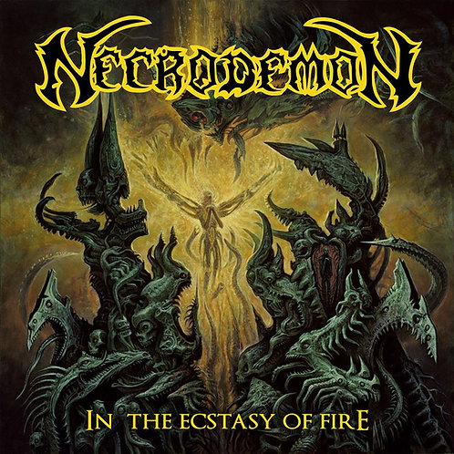 Necrodemon - In the ecstasy of fire (Digipack)
