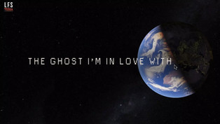 The Ghost I'm in love with