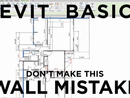 Revit Basics: Don't make this wall mistake!