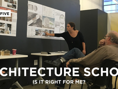 Is Architecture School Right for Me?