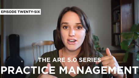 ARE Series: Practice Management PcM