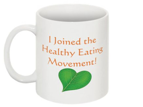 """Healthy Eating Movement"" Mug"
