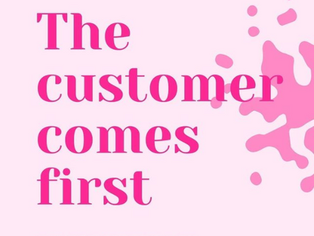 You've all heard the saying 'The Customer is always right