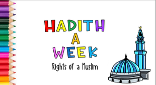 Hadith a week rights of a muslim pic.png