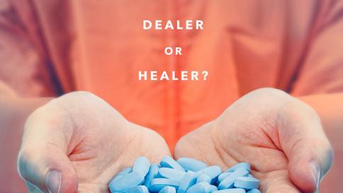 Dr. Feelgood: Dealer or Healer. 2016