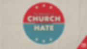 Church & Hate.png