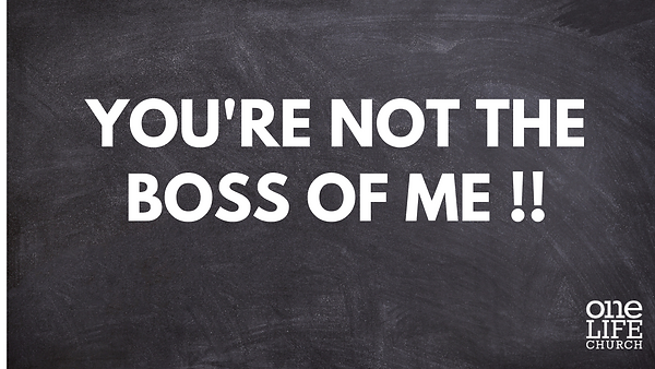 You're not the boss of me !!.png