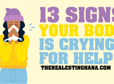 13 Signs Your Body Is Crying For Help