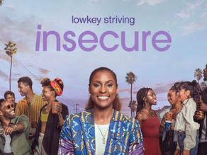 4 REASONS TO START WATCHING INSECURE