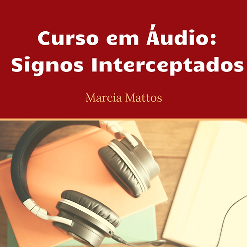 Áudios - Signos Interceptados