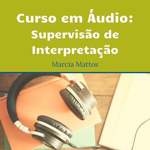 Áudios - Supervisão de Interpretação