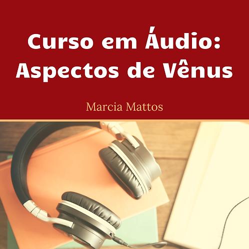 Áudios - Aspectos de VÊNUS