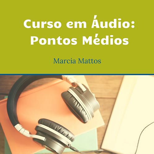 Áudios - Pontos Médios
