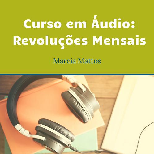 Áudios - Revoluções Mensais
