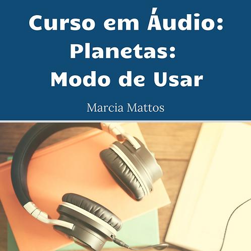 Áudios - Planetas Modo de Usar