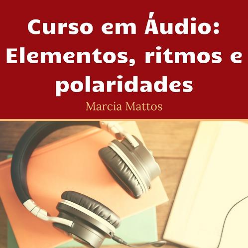 Áudios - Elementos, Ritmos e Polaricades