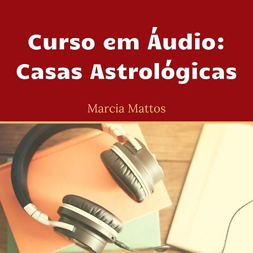 Áudios - Casas Astrológicas