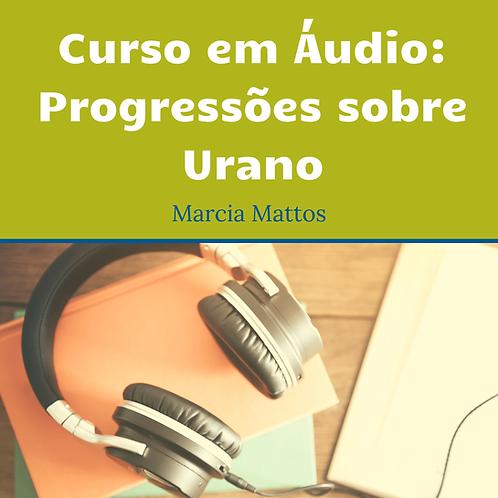 Áudios - Progressões sobre Urano