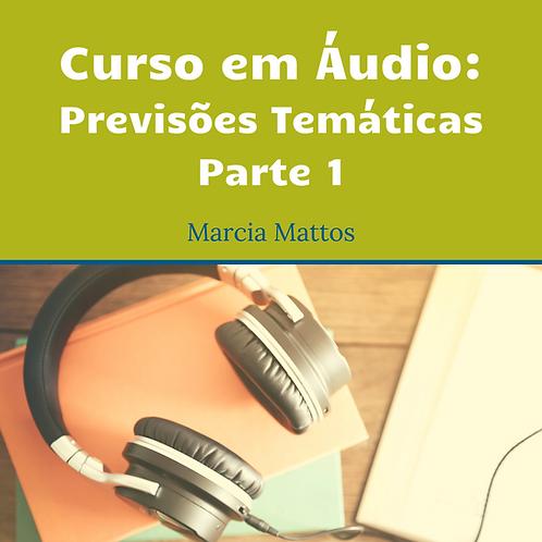 Áudios - Previsões Temáticas Parte 1