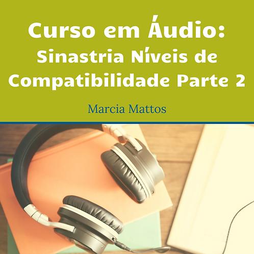 Áudios - Sinastria Níveis de Compatibilidade Parte 2