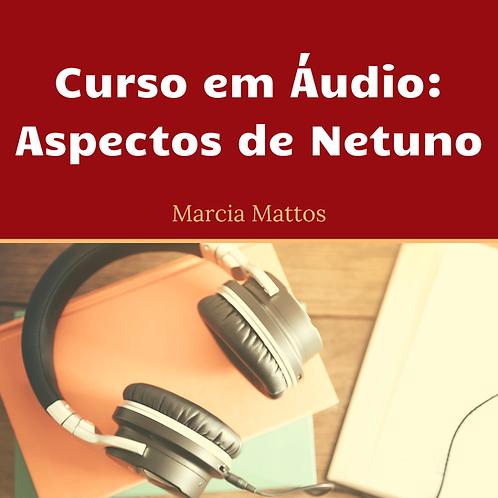 Áudios - Aspectos NETUNO
