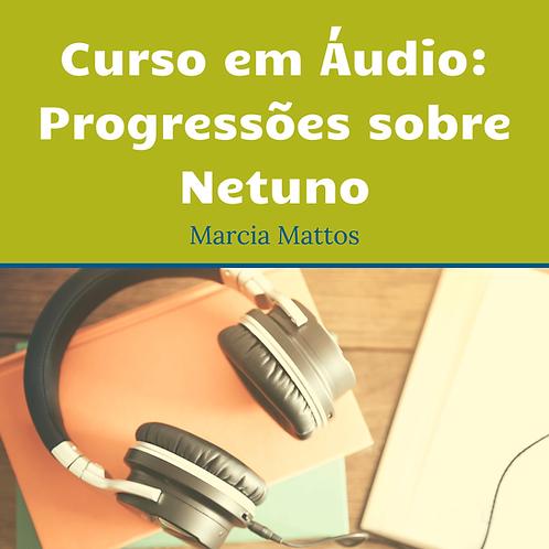 Áudios - Progressões sobre Netuno