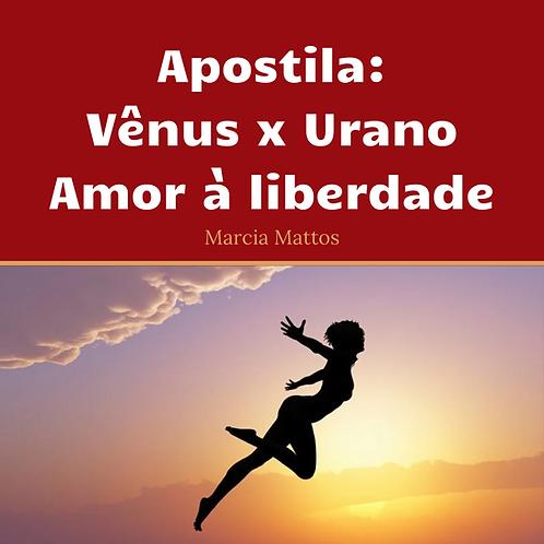 Apostila em PDF - Vênus x Urano - Amos à liberdade