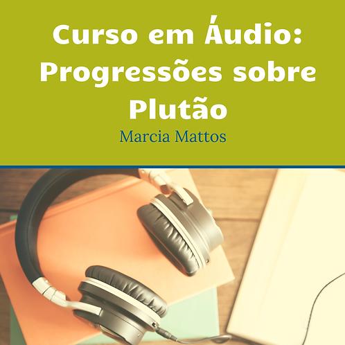 Áudios - Progressões sobre Plutão
