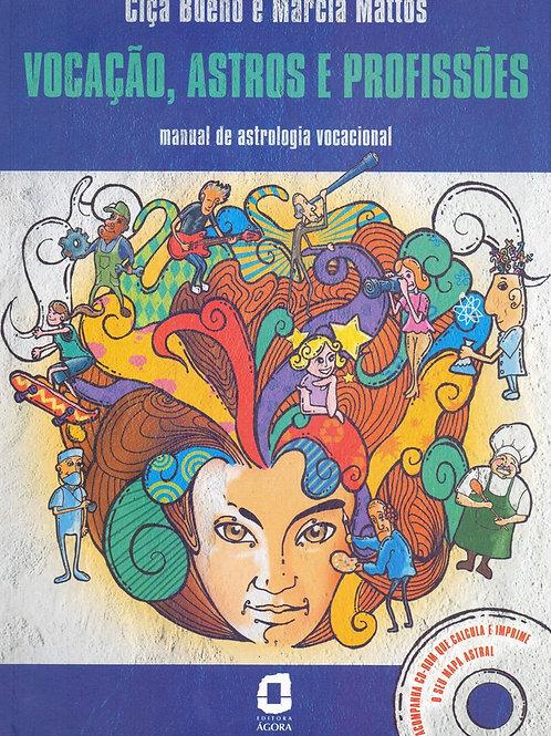 Livro Vocação , Astros e Profissões Manual de Astrologia Vocacional - com CD
