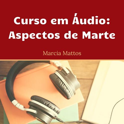 Áudios - Aspectos MARTE