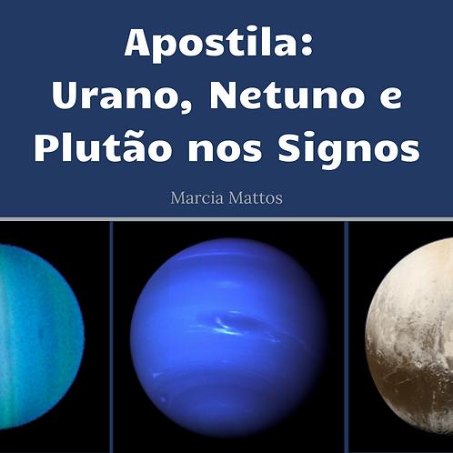 Apostila em PDF - Urano, Netuno e Plutão nos Signos