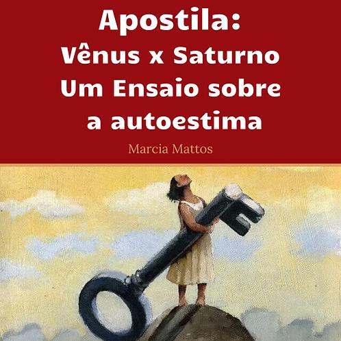 Apostila em PDF - Vênus x Saturno - Um ensaio sobre a autoestima