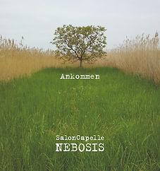 Ankommen, SalonCapelle Nebosis, Album, Andreas Nebosis