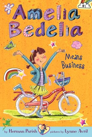 Amelia Bedelia Means Business by Herman