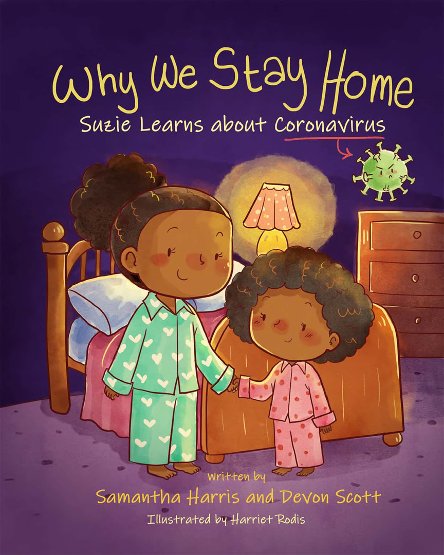 Why We Stay Home by Samatha Harris & Dev