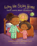 Why We Stay Home by Samatha Harris & Dev
